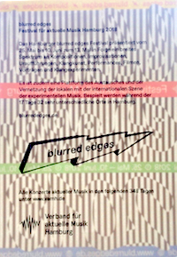 Freitag, 20. Juli 2018 – 22:00  •   records #2:  blurred edges 2018   •  FSK 93,0